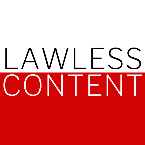 Lawless Content